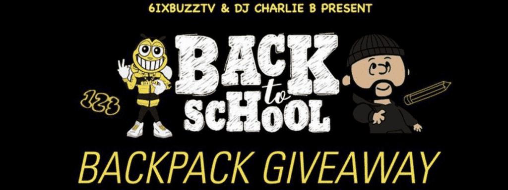 DJ Charlie B & 6ixbuzz Back To School Giveaway